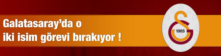 Galatasarayda o ikili bırakıyor
